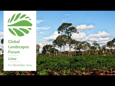Invitation to the 2014 Global Landscapes Forum