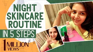 Night time skincare routine in 5 steps; Makeup removal; An..