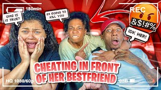 CHEATING IN FRONT OF MY GIRLFRIENDS BESTFRIEND *SHE WENT CRAZY*
