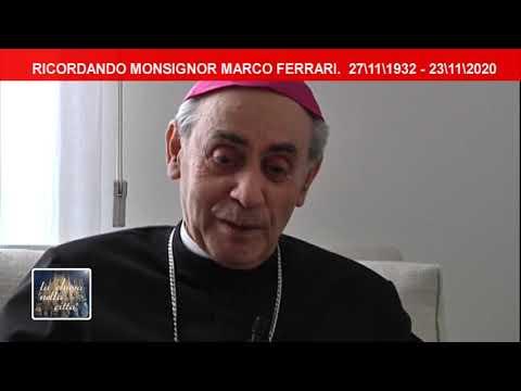 Ricordando Mons. Marco Ferrari - CHIESAOGGI
