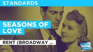 Seasons Of Love in the Style of