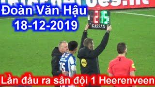 Đoàn Văn Hậu quay cận cảnh lần đầu ra sân đội 1 SC Heerenveen quá xuất sắc 18-12   Sarah Nguyen