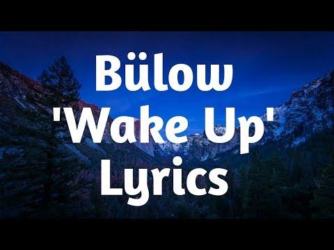Bülow - Wake Up (Lyrics)🎵