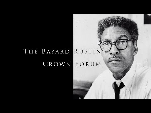The Bayard Rustin Crown Forum