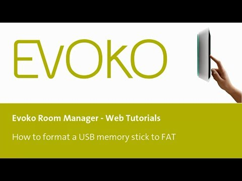 How to format a USB memory stick to FAT file system for your Evoko Room Manager