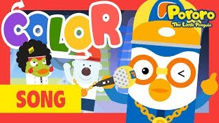 Pororo Color song | Rap Chant | Let's learn Colors with MC Pororo | Kids Pop | Nursery Rhymes