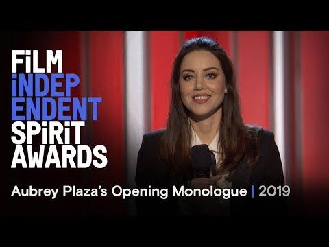 Aubrey Plaza's Opening Monologue at the 2019 Film Independent Spirit Awards