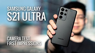 Samsung Galaxy S21 Ultra // Camera Test & First Impressions