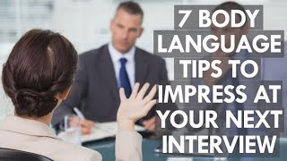 7 body language tips to impress at your next job interview