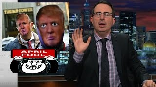 President Trump and April Fools' Day on Last Week Tonight with John Oliver