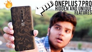 Oneplus 7 Pro Hidden And Unique Features.! [IN-DEPTH]