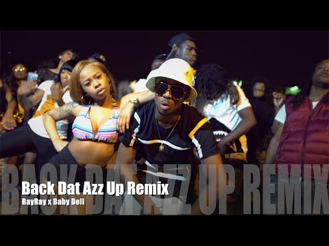 RayRay ft. Baby Doll - Back Dat Azz Up Remix (Music Video)