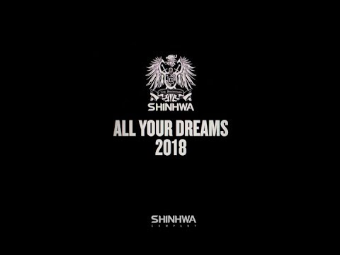 SHINHWA - All Your Dreams (2018) OFFICIAL MV