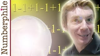 One minus one plus one minus one - Numberphile