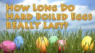 How Long Are Hard Boiled Eggs Good For