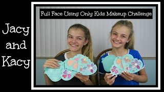 Full Face Using Only Kids Makeup Challenge ~ Jacy and Kacy