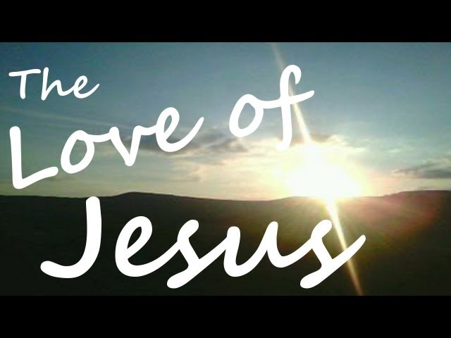 THE LOVE OF GOD, CHRISTIAN MUSIC WORSHIP SONG VIDEO, God's waterfall.