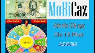Bí Mật kiếm tiền 100k mỗi ngày chỉ mất 15 phút | Mobicaz kiếm tiền online dễ nhất