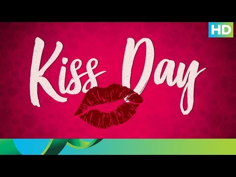 Week of Love | A day for kisses