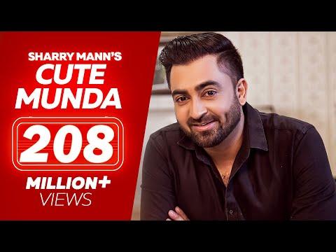 Cute Munda - Sharry Mann (Full Video Song) | Parmish Verma | Punjabi Songs 2017 | Lokdhun Punjabi