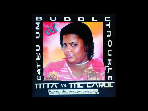 Baixar Bateu Um Bubble Trouble (M.I.A. vs. MC Carol mashup)