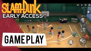 SLAM DUNK MOBILE GAME - EARLY ACCESS | FIRST IMPRESSION! (GLOBAL)