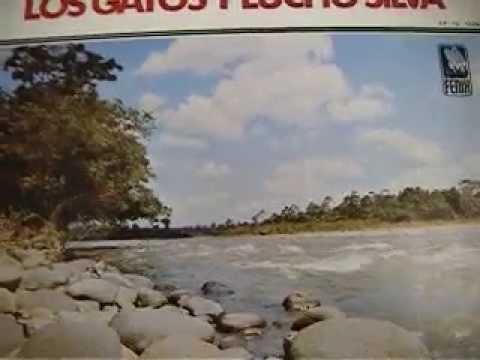 LUCHO SILVA Y LOS GATOS.-   CHAMIZA (SANJUANITO)