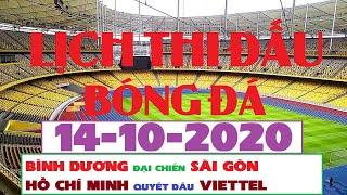 Lịch Thi Đấu Bóng Đá Hôm Nay 14-10-2020 | V-LEAGUE 2020