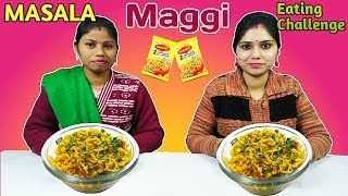 MASALA MAGGI EATING CHALLENGE | Maggi Noodles Eating Competition | Food Challenge