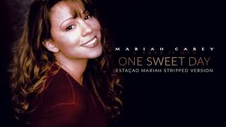 Mariah Carey & Boyz II Men - One Sweet Day (Stripped Version)