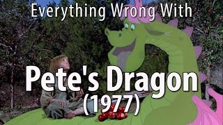 Everything Wrong With Pete's Dragon (1977)