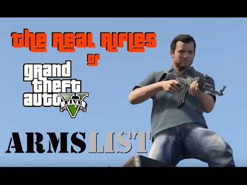 The REAL Rifles of GTA V