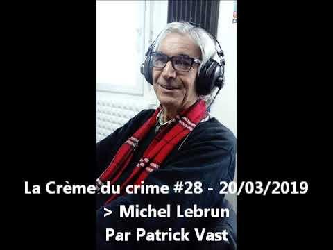 Vidéo de Michel Lebrun