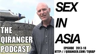 Sex in Asia, Japan protects islands, Suicide and more. QiRanger Podcast Ep. 2013-18