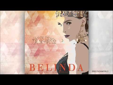 Baixar Belinda - I love you... Te quiero -  Featuring Pitbull (Audio Vídeo)