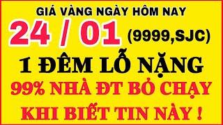 Giá vàng hôm nay 9999 ngày 24/1 | GIÁ VÀNG MỚI NHẤT || Bảng Giá Vàng SJC 9999 24K 18K 14K 10K