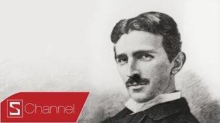 Schannel - Bí ẩn chưa kể về Nikola Tesla: 'Nhà khoa học điên' vĩ đại nhất lịch sử (P1)