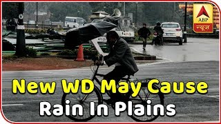 New WD May Cause Rain In Plains Post Wednesday | Weather Forecast | ABP News