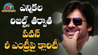 Will Pawan Kalyan back to movies after election results?..