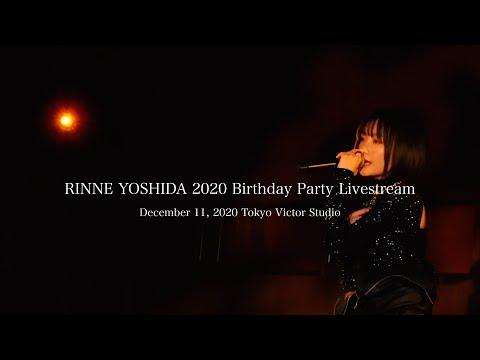 RINNE YOSHIDA 2020 Birthday Party Livestream - Digest Movie