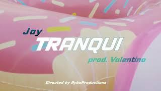 Tisjeboy jay - Tranqui (Prod. Valentino)