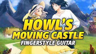 Joe Hisaishi - Howls Moving Castle (fFngerstyle Acoustic Guitar Cover)