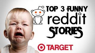 Top 3 TRUE HILARIOUS STORIES FROM REDDIT