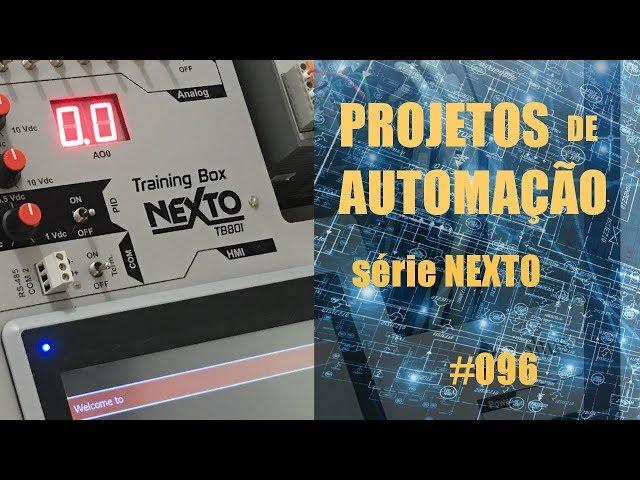UTILIZANDO A TELA TOUCH DO CLP NEXTO | Projetos de Automação #096