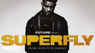 """Future - Walk On Minks (Official Audio From """"SUPERFLY"""")"""