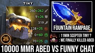 Holyshit 11Min Scepter Tiny Non-Stop Throwing Tree = RAMPAGE by Top 1 MMR Abed Funny Trashtalk DotA2