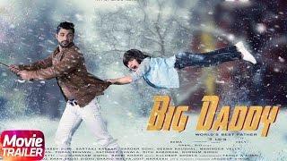 Big Daddy 2017 Movie Trailer