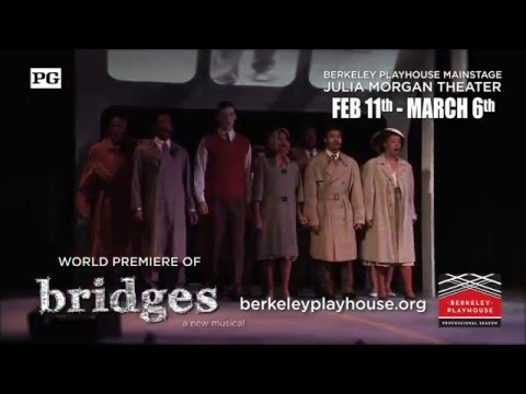 Bridges: A New Musical at Berkeley Playhouse