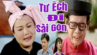 Cải Lương Hài | Tư Ếch Đi Sài Gòn - Bảo Chung Ngọc Giàu Bảo Quốc | cải lương xã hội hay nhất