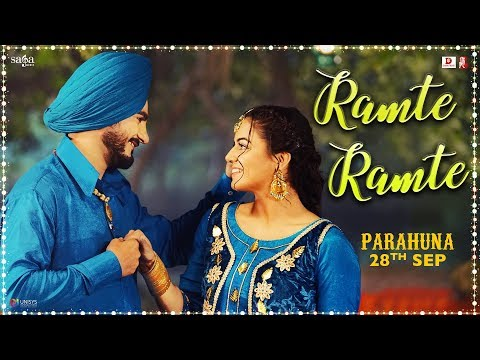 Ramte Ramte - Karamjit Anmol - Parahuna - Kulwinder Billa, Wamiqa Gabbi